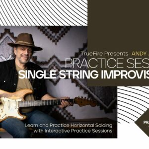 🎸 Andy Aledort's Practice Sessions: Single String Improvisation - Intro - Guitar Lessons