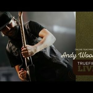 TrueFire Live: Andy Wood - ShapeShifter
