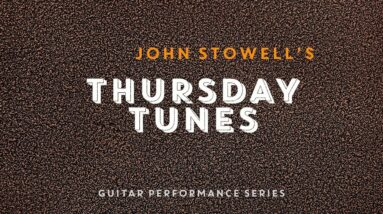 """""""All the Things"""" - John Stowell with Rob Kohler - Thursday Tunes: Episode 42"""
