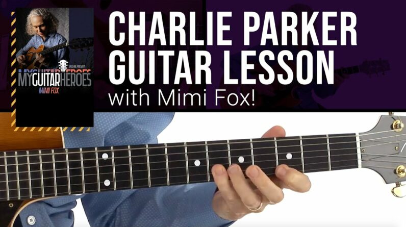 🎸 Charlie Parker Jazz Guitar Lesson with Mimi Fox