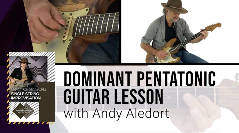 🎸 Dominant Pentatonic Guitar Lesson with Andy Aledort!