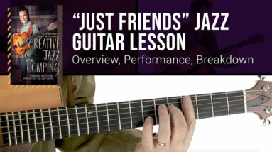 """🎸 """"Just Friends"""" Jazz Comping Guitar Lesson with Sean McGowan!"""