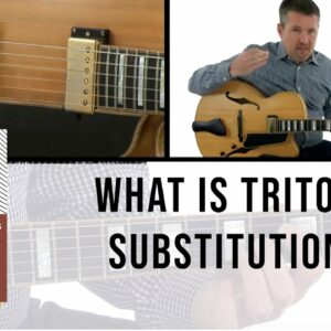What are Tritone Substitutions... and How do I Use Them? - Jazz Guitar Lesson - Tom Dempsey