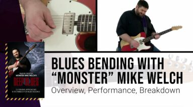 """🎸 Blues Guitar String Bending Lesson with """"Monster"""" Mike Welch"""